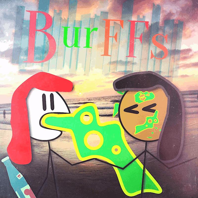 BurFFs